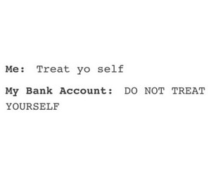 truth and treat yo self image