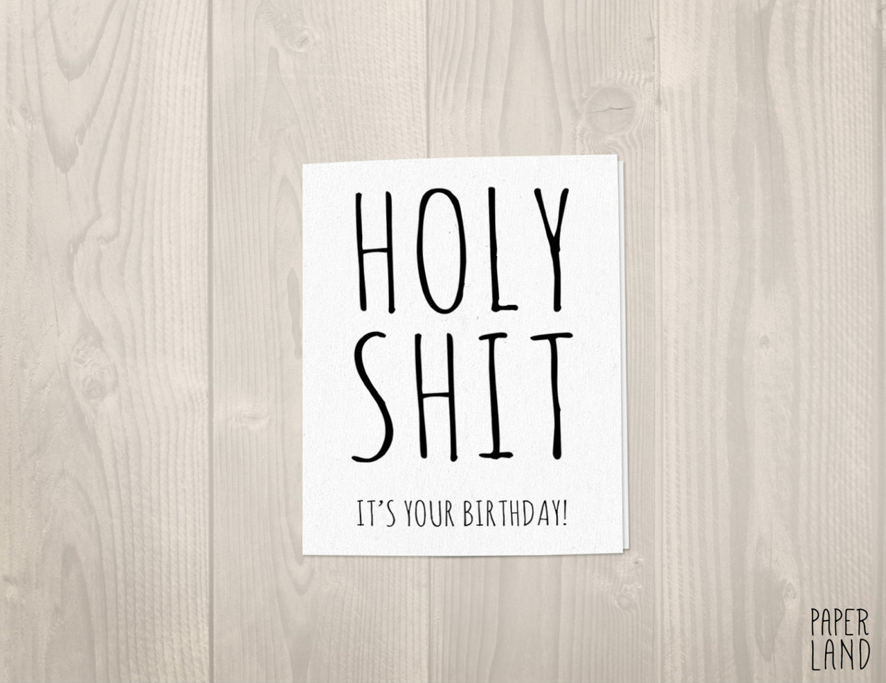 Holy It S Your Birthday By Paperlandco On We Heart Cute Presents For Best Friend Card Ideas Funny