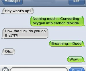 breath, funny, and texts image