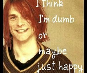 dumb, cobain, and happy image