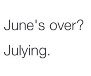 july, funny, and june image