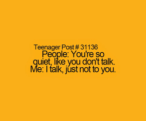 funny, quiet, and teenager post image