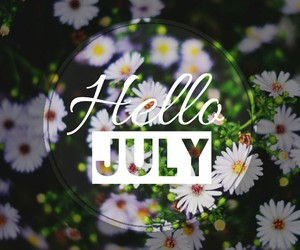 flowers, hello, and july image