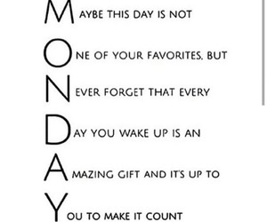 monday, quotes, and life image