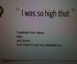 funny, high, and school image
