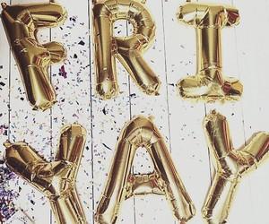 friday, friyay, and balloons image