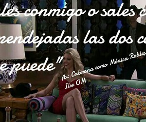 cabrona, monica robles, and frases image
