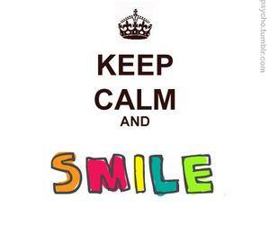 smile, keep calm, and text image