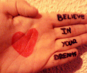 believe in your dreams image