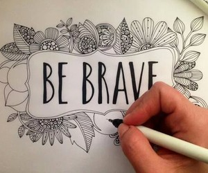 art, be, and brave image