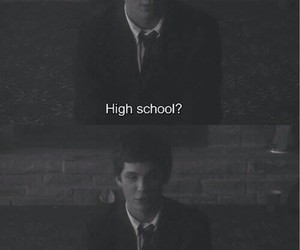 bullshit, high school, and logan lerman image