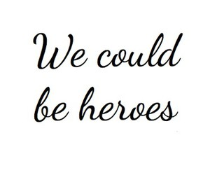 heroes, me and you, and photo image
