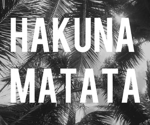 black&white, hakuna matata, and happy image