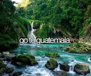 Dream, guatemala, and bucketlist image