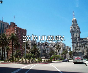 uruguay, bucketlist, and beforeidie image