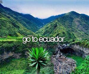ecuador, bucketlist, and Dream image