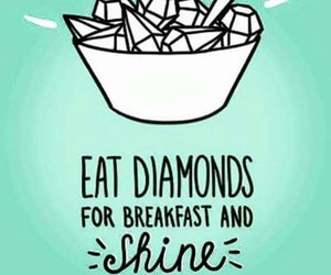diamond, shine, and quotes image