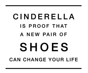 shoes, cinderella, and quote image