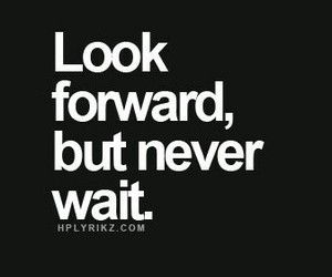 future, look, and wait image