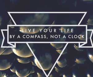 life, quotes, and compass image