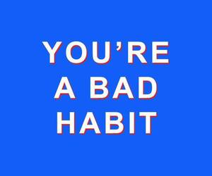 blue, habits, and quote image