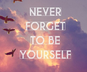 yourself, never, and forget image