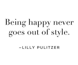 quotes, happy, and style image