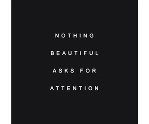 quote, beautiful, and attention image