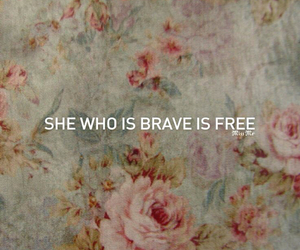 brave, free, and quote image