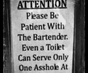 funny, asshole, and bartender image