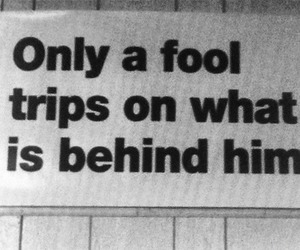 quotes, fool, and past image