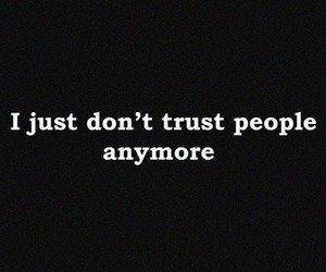 trust, quote, and people image