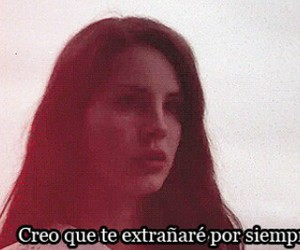 lana del rey, quote, and forever image