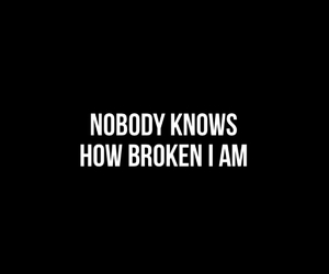 broken, nobody, and sad image