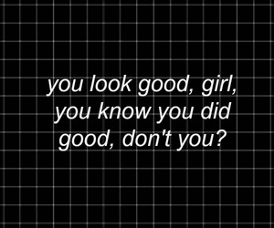 girl, good for you, and quote image