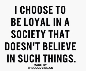 believe, true, and loyal image