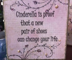 cinderella, shoes, and quotes image