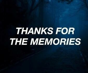 memories, quotes, and grunge image