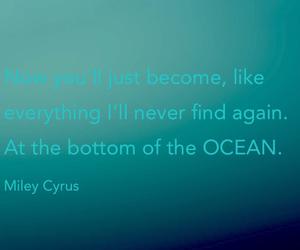 Lyrics, miley cyrus, and bottom of the ocean image