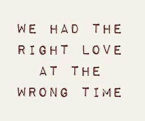 love, quote, and wrong image