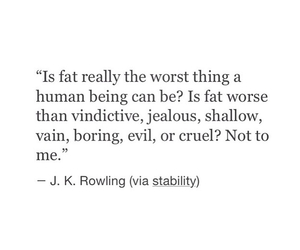 fat, quote, and cruel image