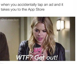 pretty little liars, lol, and wtf image