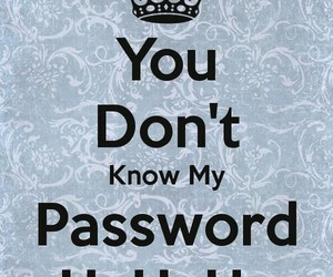 know, don't, and password image