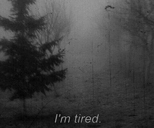 tired, sad, and black and white image
