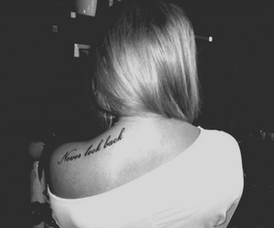 tattoo, never look back, and back image