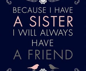 sister, always, and love image