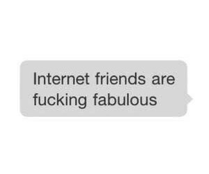 friends, internet, and internet friends image