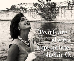 pearls, quotes, and jackie o image