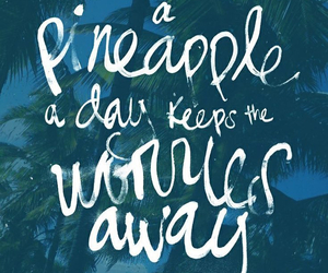 pineapple, writing, and no worries image