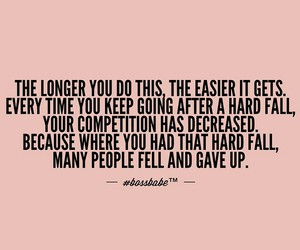never give up, keep going, and competition image